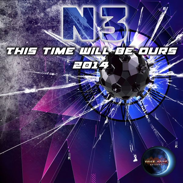 N3 - This Time will be ours 2014