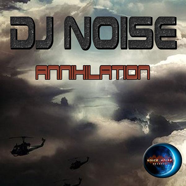 DJ Noise - Annihilation
