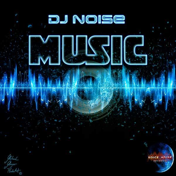 DJ Noise - Music