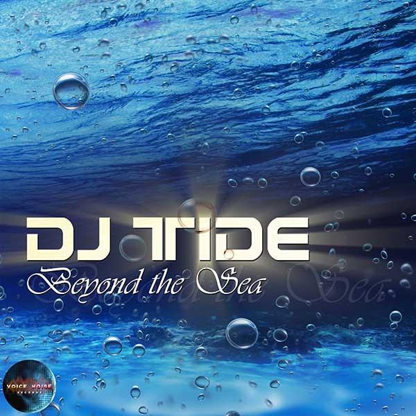 DJ Tide - Beyond The Sea